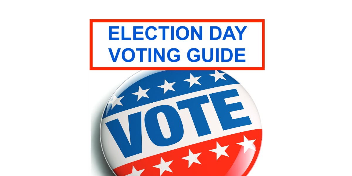 ELECTION DAY VOTING GUIDE