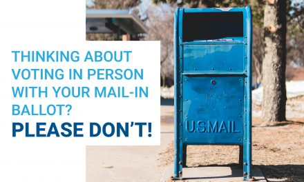Thinking About Voting In Person With Your Mail-In Ballot?