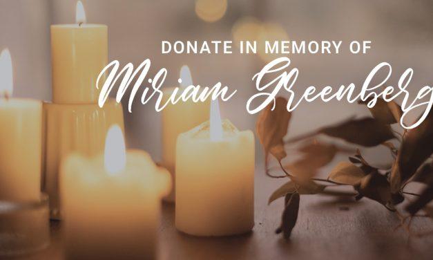 Donate in memory of Miriam Greenberg